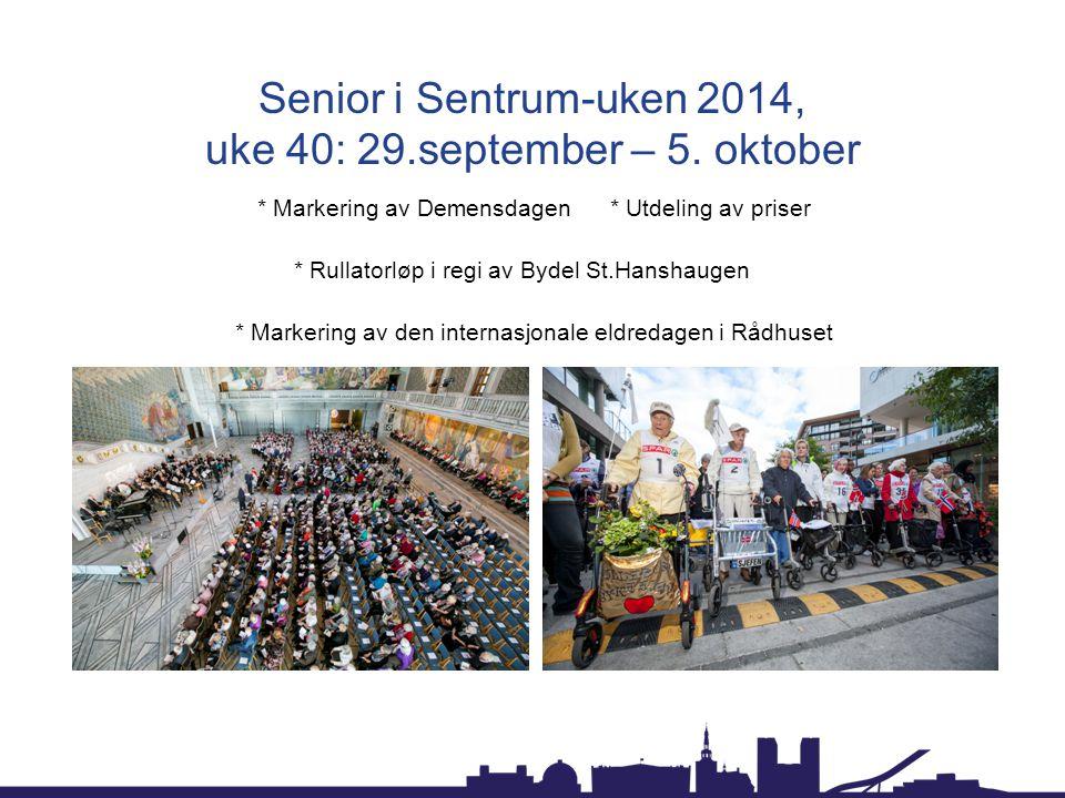 Senior i Sentrum-uken 2014, uke 40: 29.september – 5. oktober