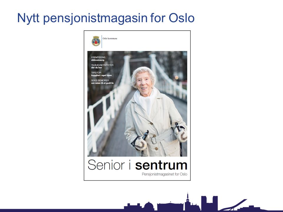 Nytt pensjonistmagasin for Oslo