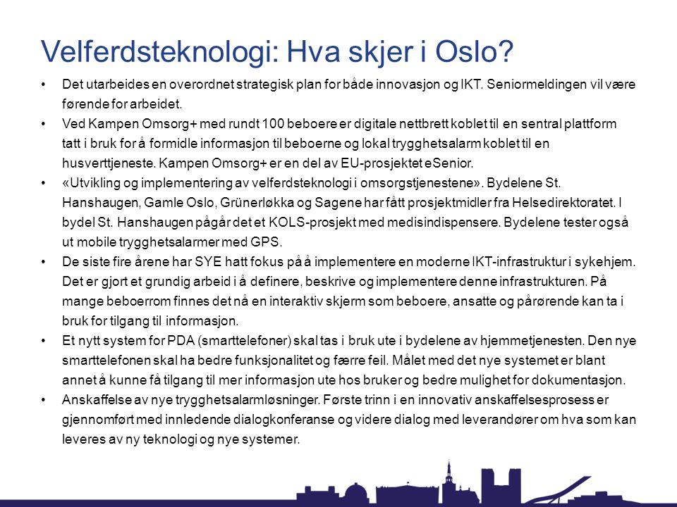 Velferdsteknologi: Hva skjer i Oslo