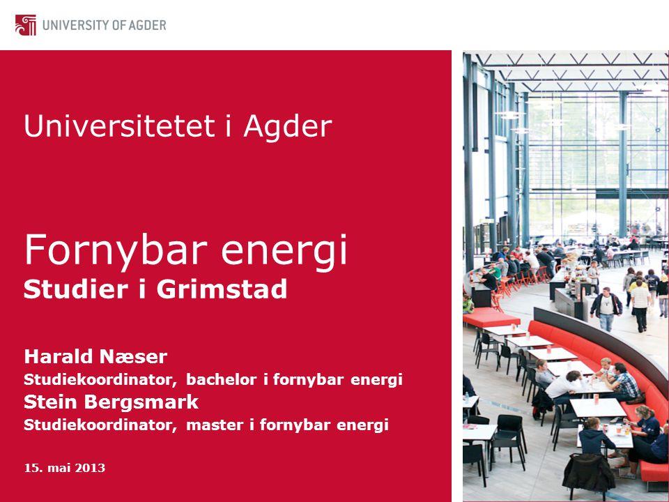 Universitetet i Agder Fornybar energi Studier i Grimstad