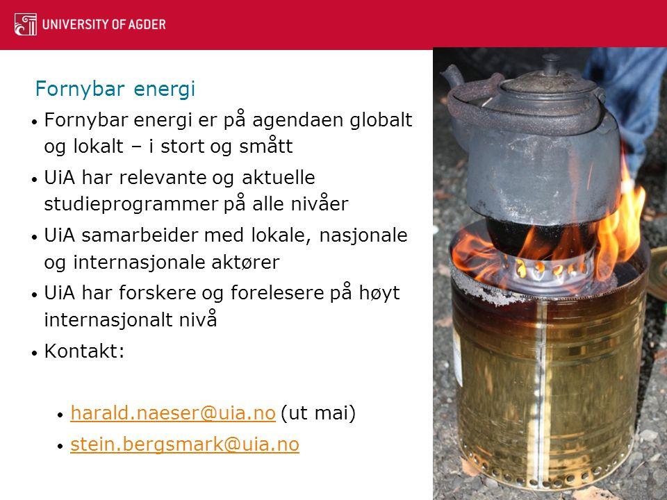 Fornybar energi Fornybar energi er på agendaen globalt og lokalt – i stort og smått. UiA har relevante og aktuelle studieprogrammer på alle nivåer.