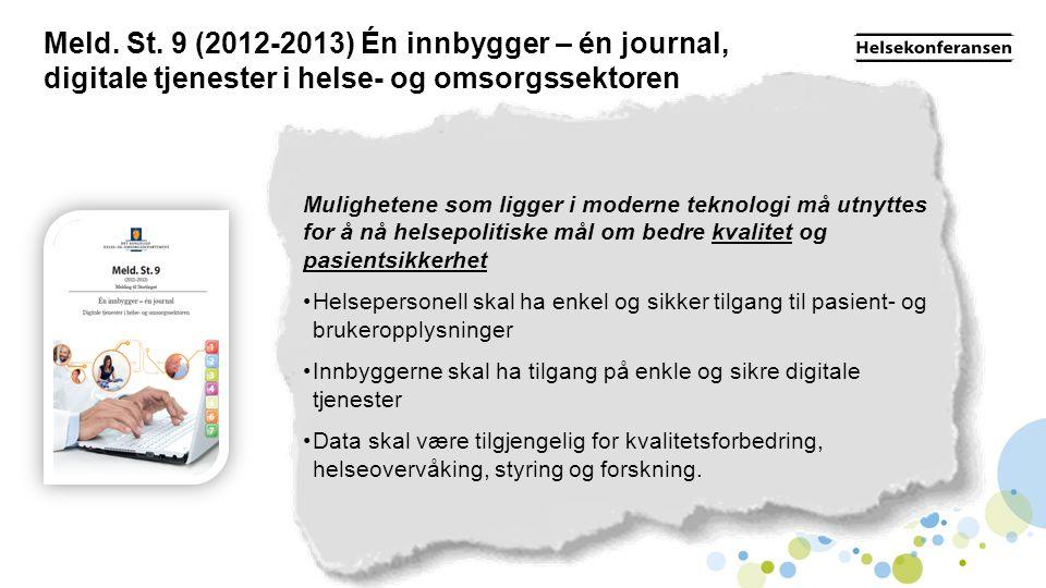 Meld. St. 9 (2012-2013) Én innbygger – én journal, digitale tjenester i helse- og omsorgssektoren