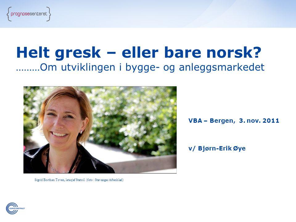 Helt gresk – eller bare norsk