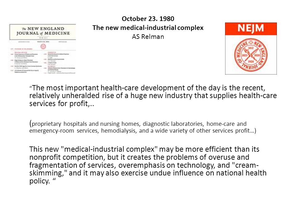 October 23. 1980 The new medical-industrial complex AS Relman
