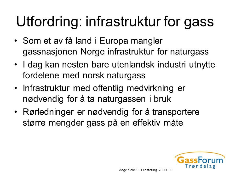 Utfordring: infrastruktur for gass