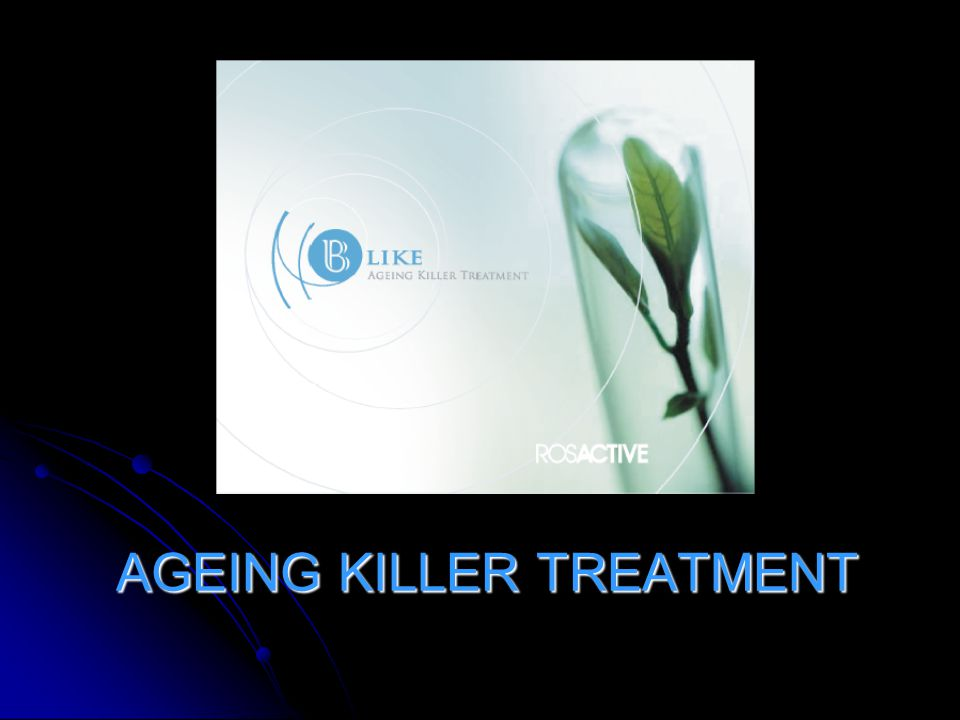 AGEING KILLER TREATMENT