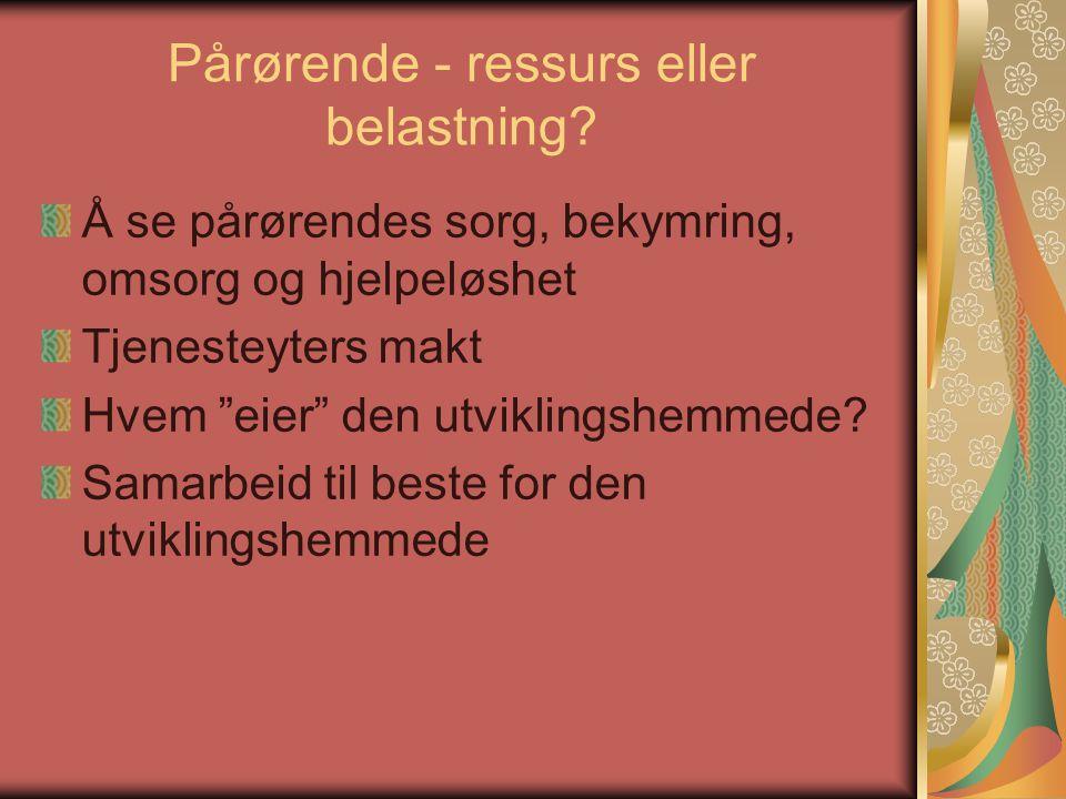 Pårørende - ressurs eller belastning