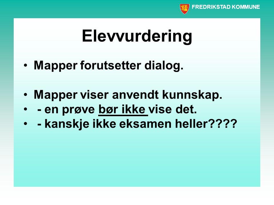 Elevvurdering Mapper forutsetter dialog.