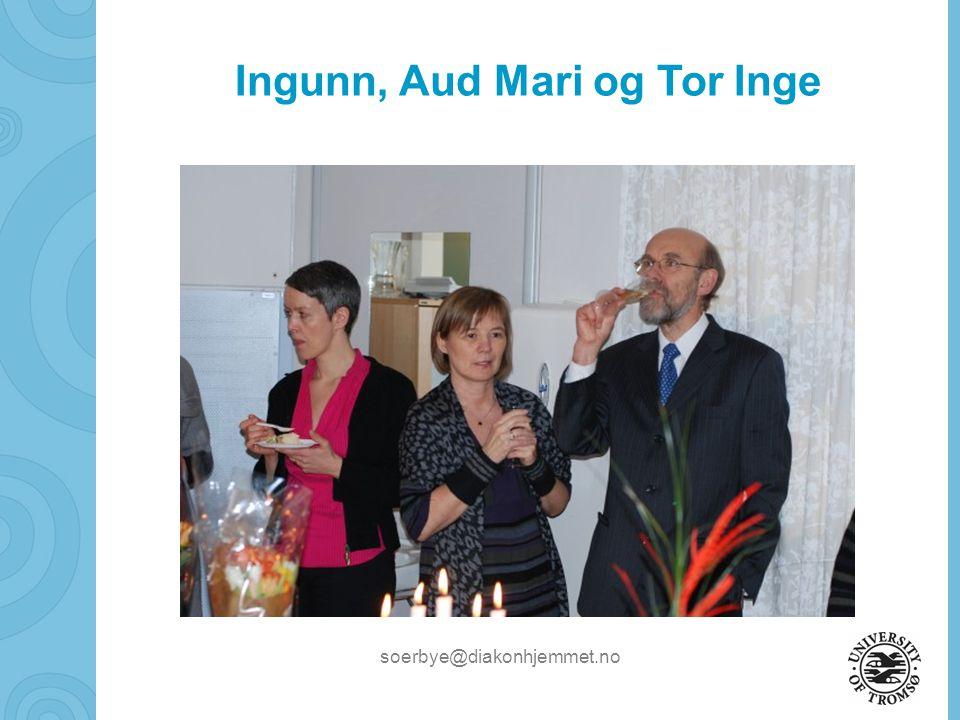 Ingunn, Aud Mari og Tor Inge