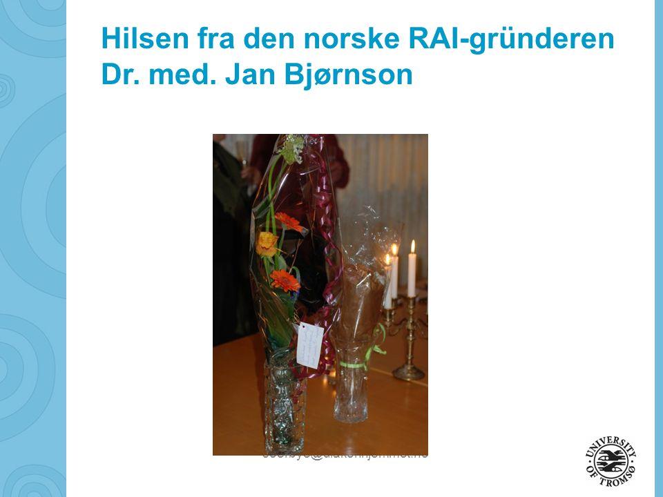 Hilsen fra den norske RAI-gründeren Dr. med. Jan Bjørnson