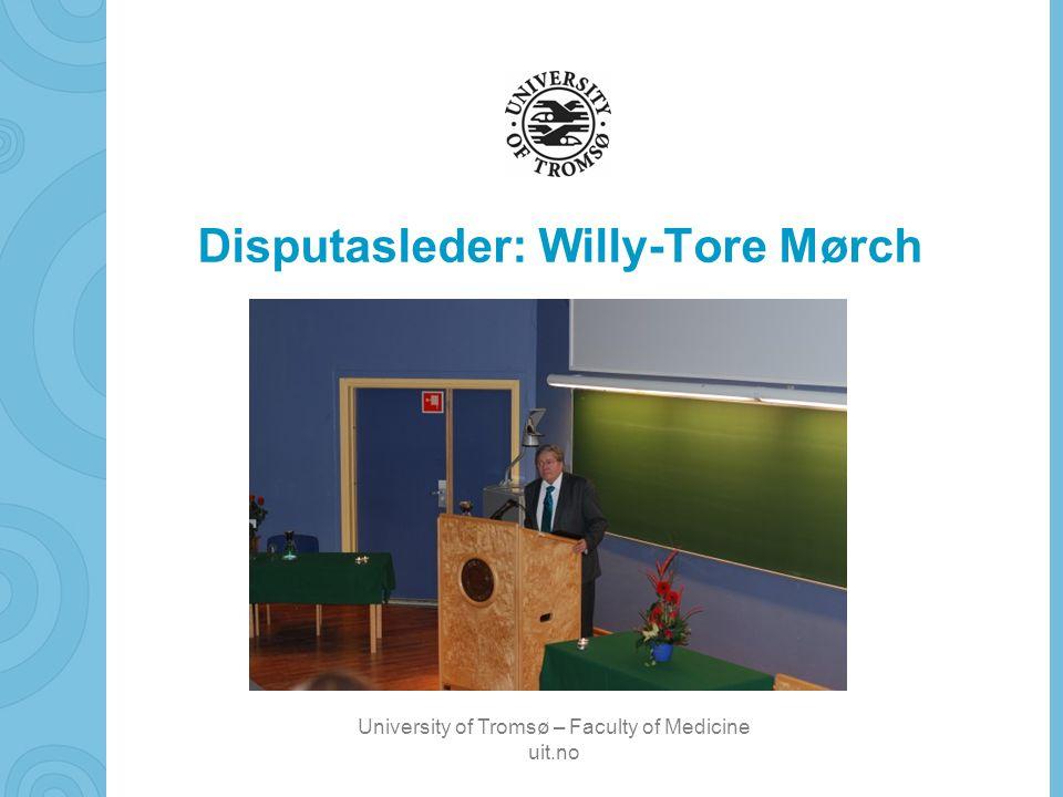 Disputasleder: Willy-Tore Mørch