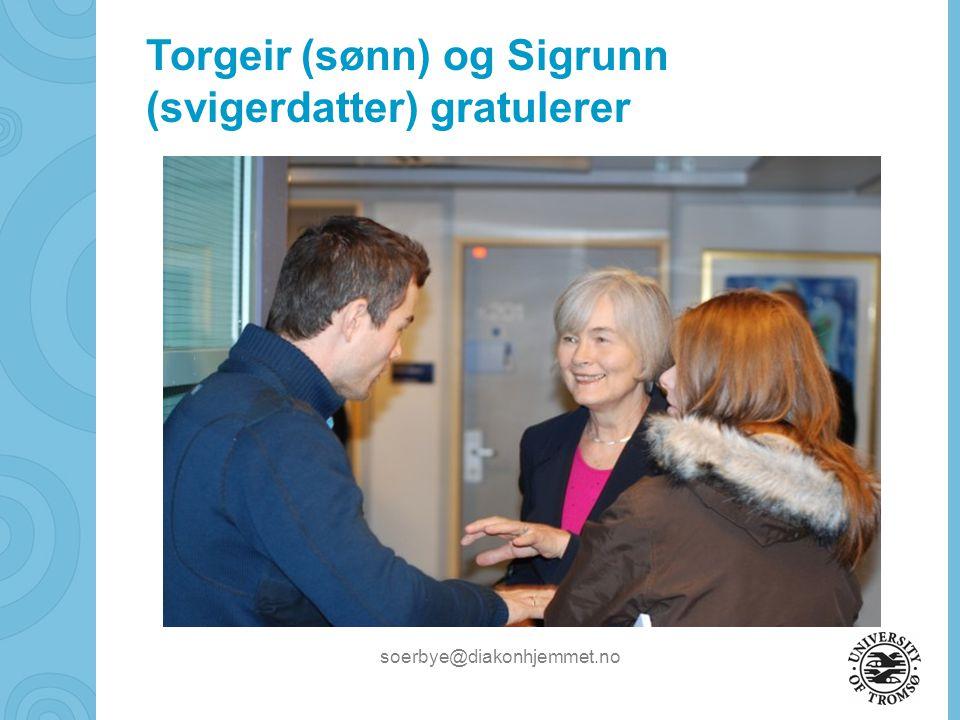 Torgeir (sønn) og Sigrunn (svigerdatter) gratulerer