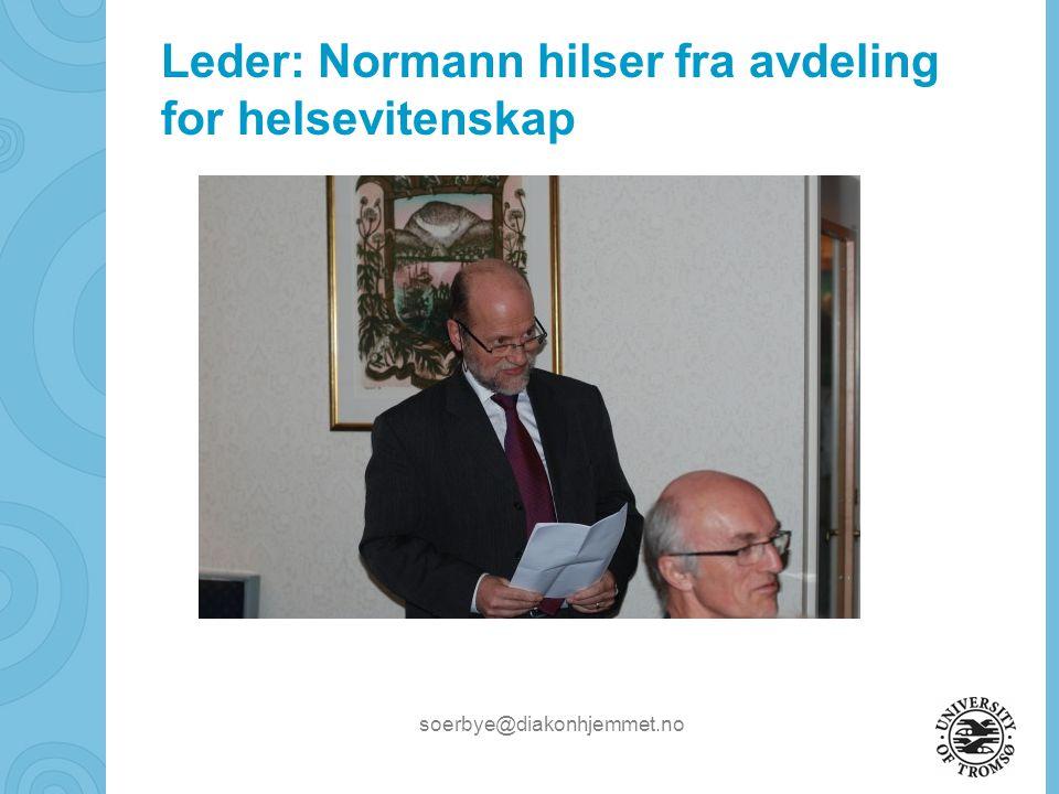 Leder: Normann hilser fra avdeling for helsevitenskap