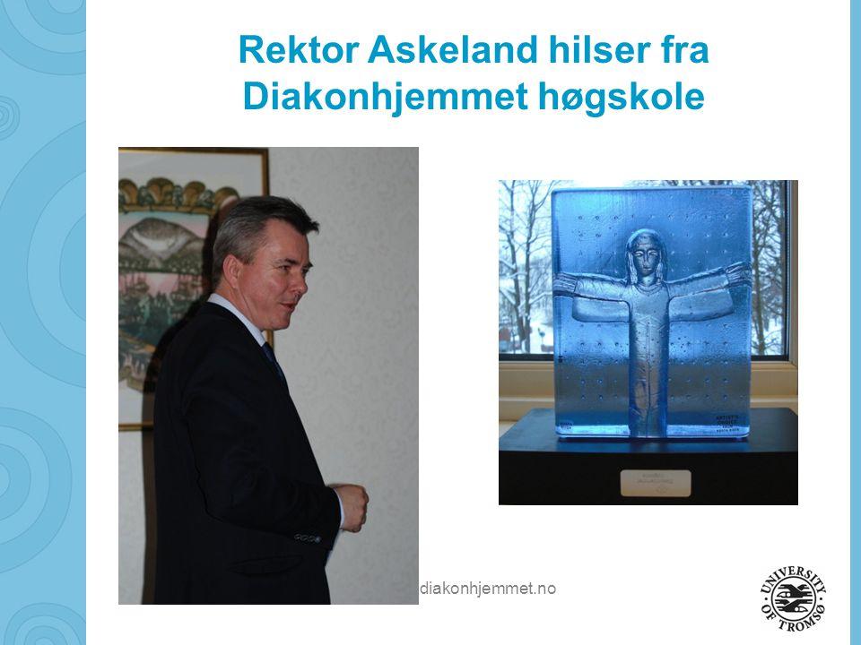 Rektor Askeland hilser fra Diakonhjemmet høgskole