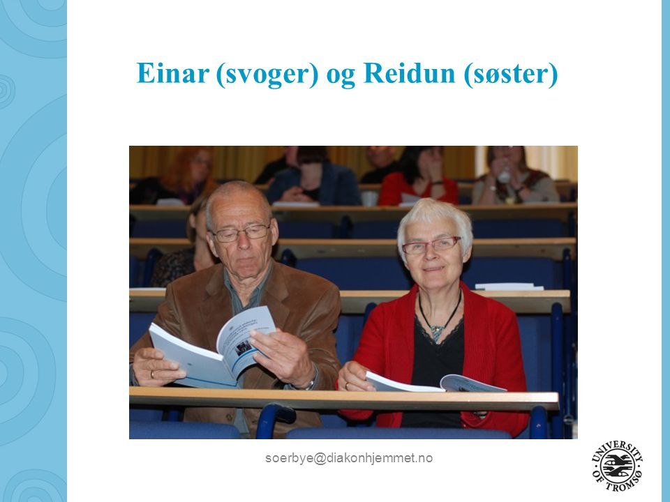 Einar (svoger) og Reidun (søster)