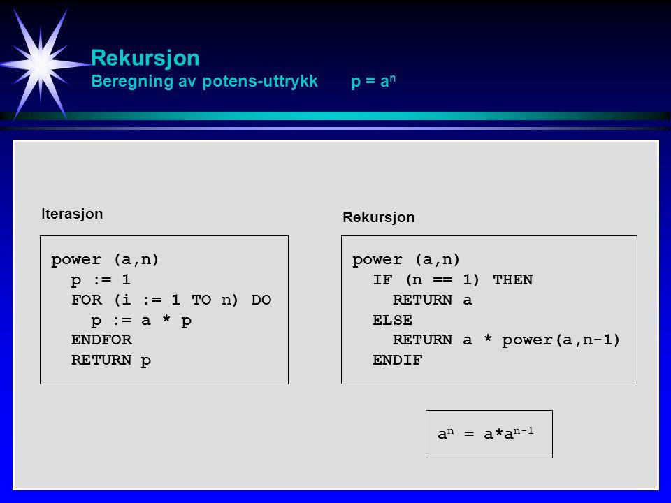 Rekursjon Beregning av potens-uttrykk p = an