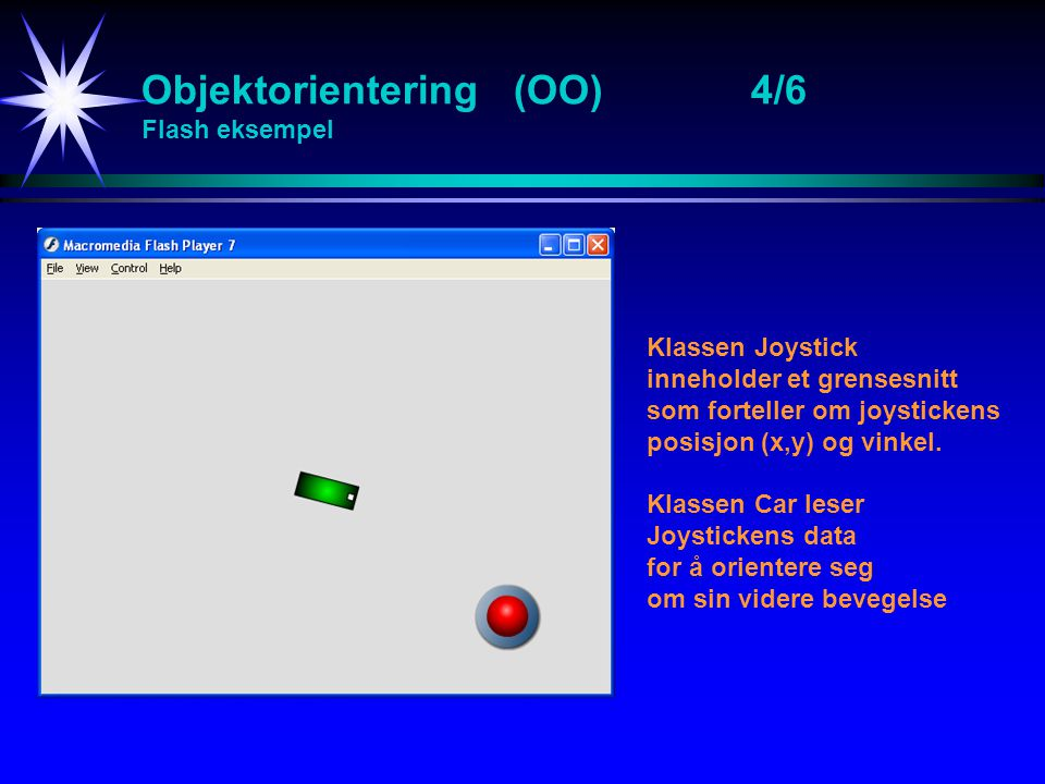 Objektorientering (OO) 4/6 Flash eksempel