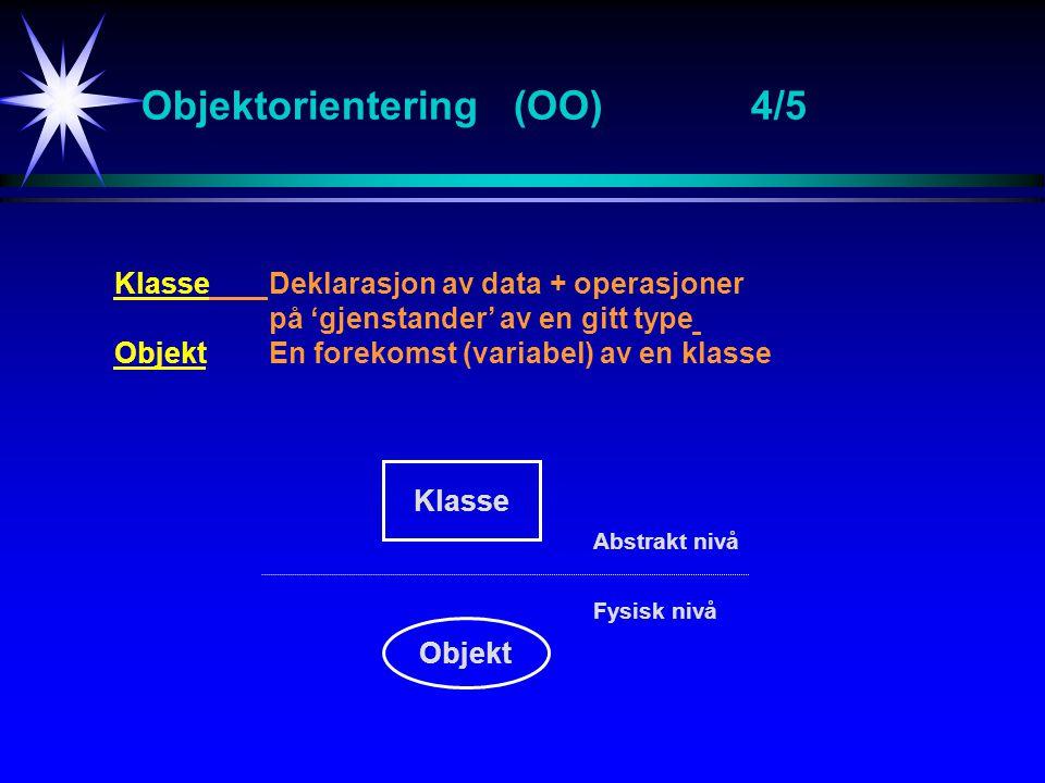 Objektorientering (OO) 4/5