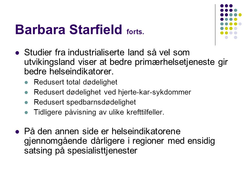 Barbara Starfield forts.