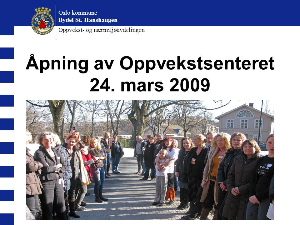 Åpning av Oppvekstsenteret 24. mars 2009