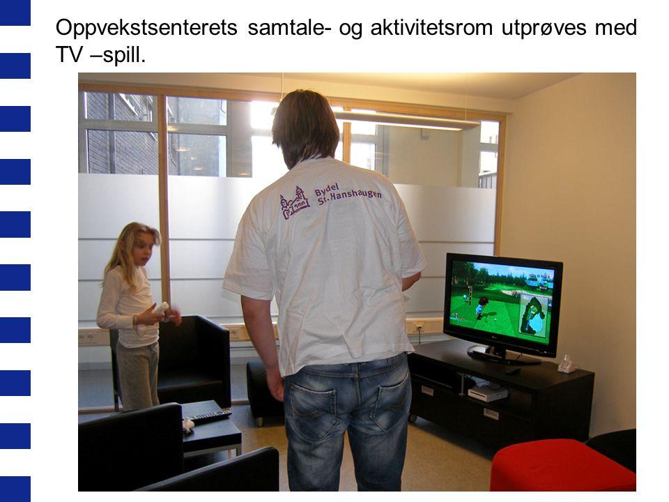 Oppvekstsenterets samtale- og aktivitetsrom utprøves med TV –spill.