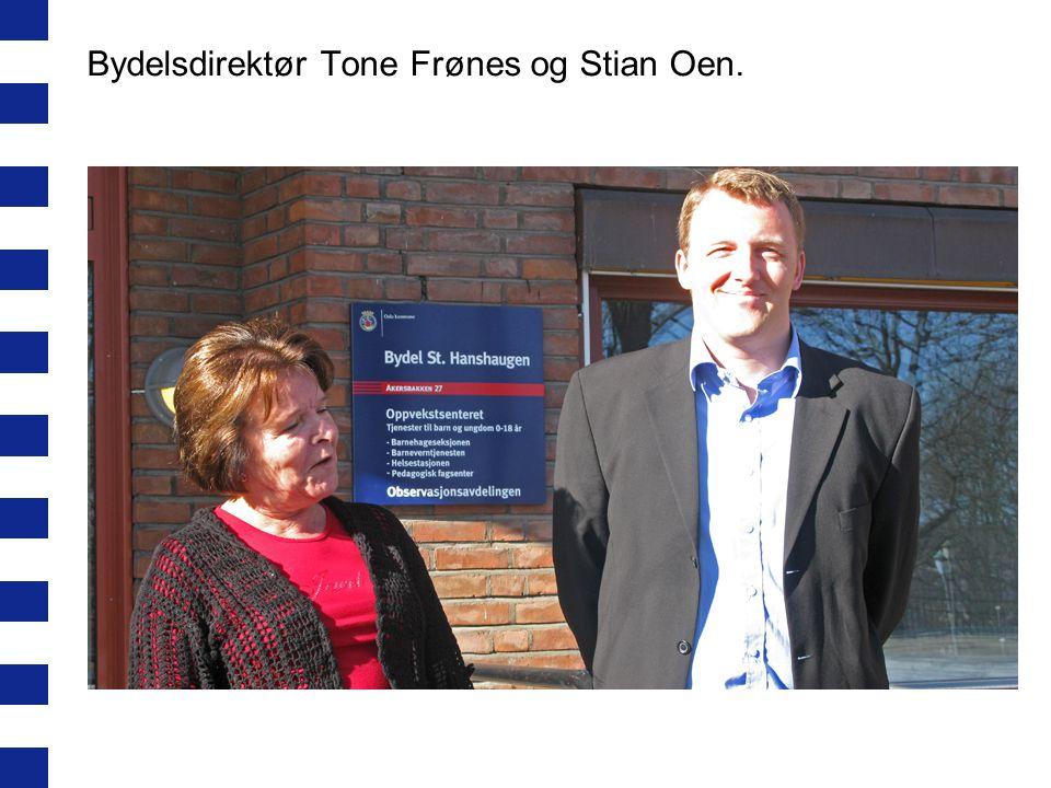 Bydelsdirektør Tone Frønes og Stian Oen.