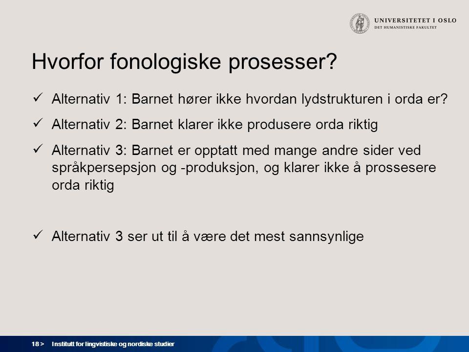 Hvorfor fonologiske prosesser