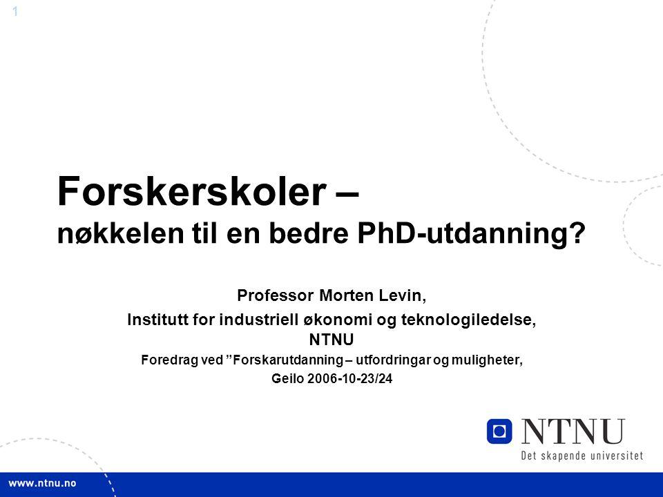 Forskerskoler – nøkkelen til en bedre PhD-utdanning