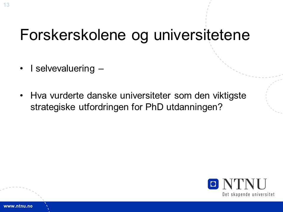 Forskerskolene og universitetene