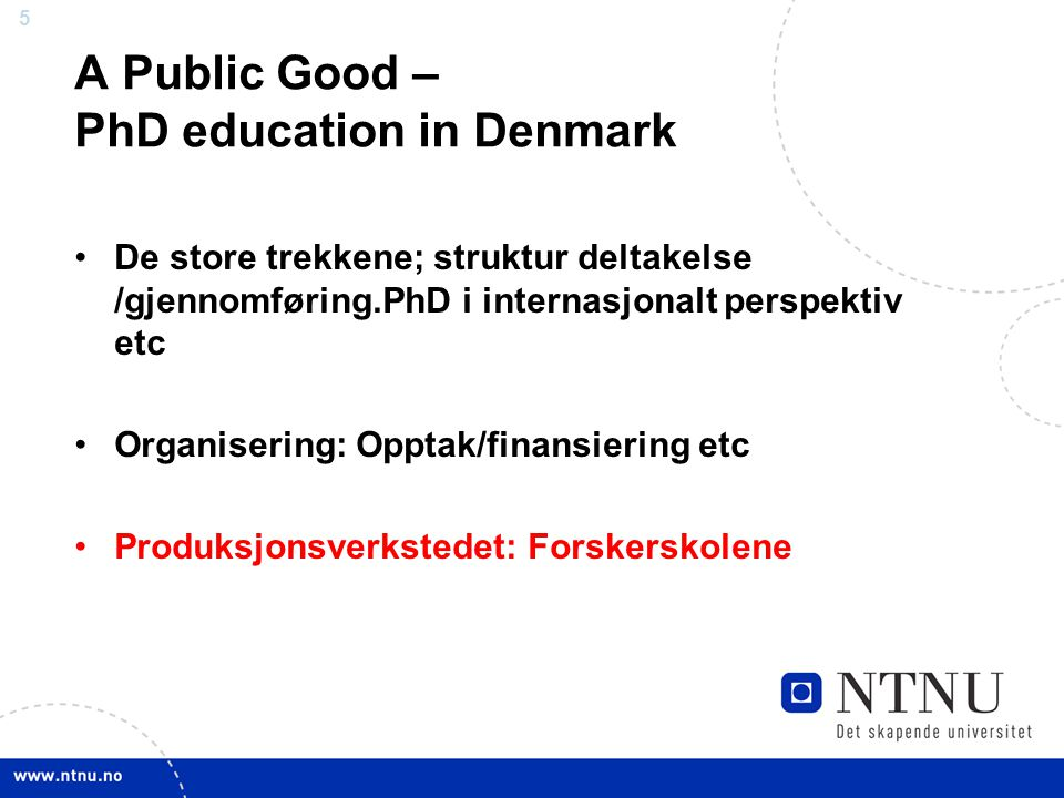 A Public Good – PhD education in Denmark
