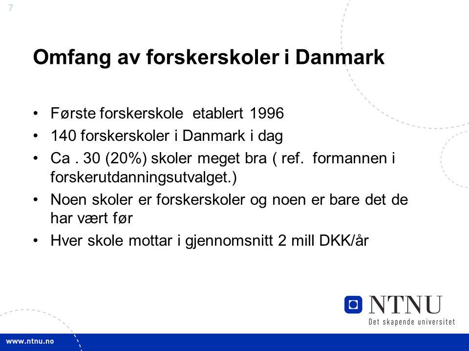 Omfang av forskerskoler i Danmark