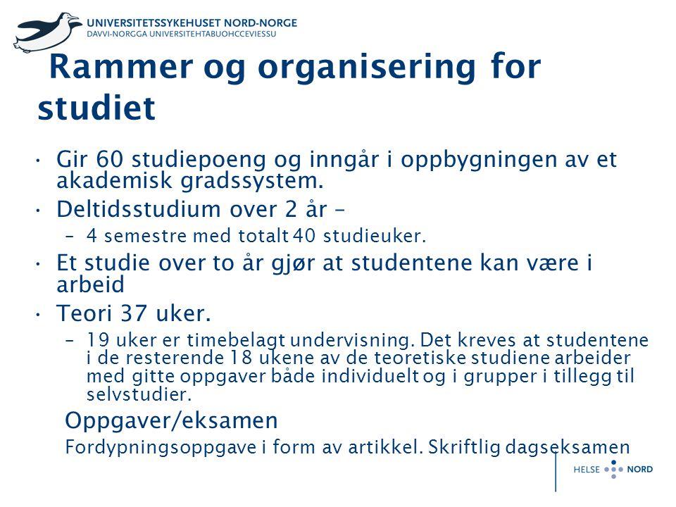 Rammer og organisering for studiet