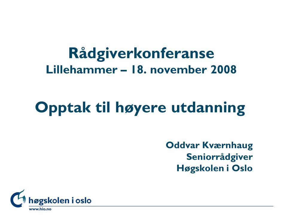 Rådgiverkonferanse Lillehammer – 18. november 2008