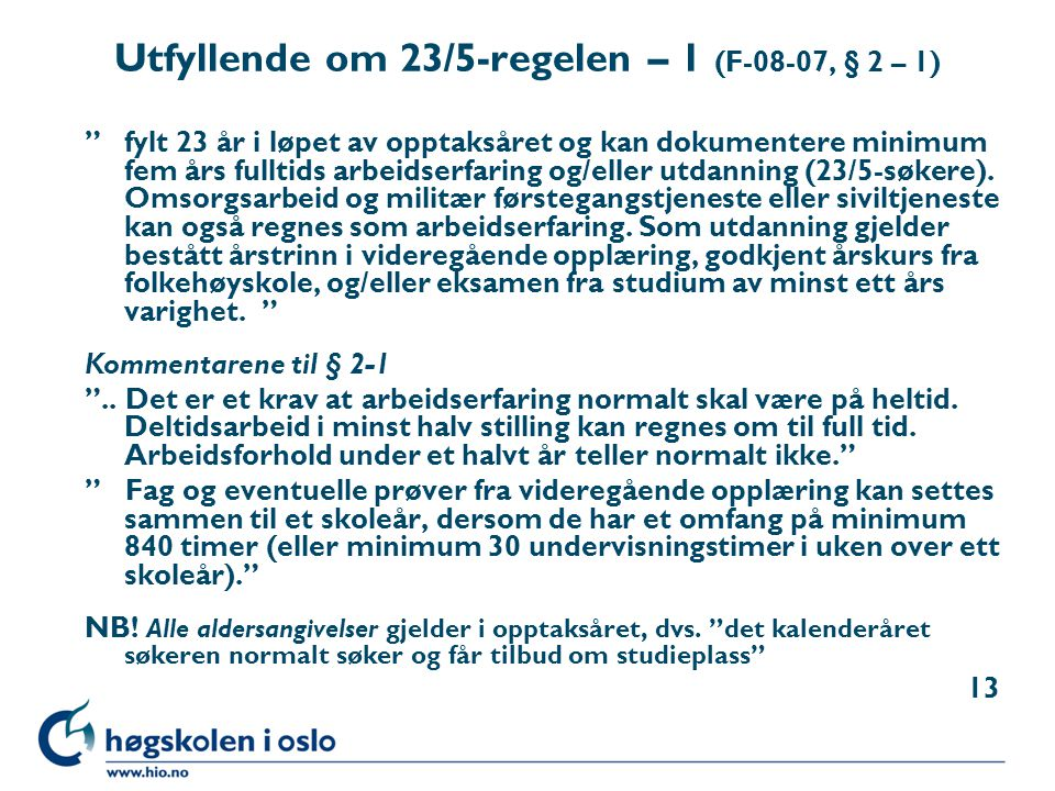 Utfyllende om 23/5-regelen – 1 (F-08-07, § 2 – 1)