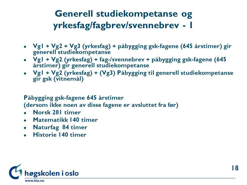 Generell studiekompetanse og yrkesfag/fagbrev/svennebrev - 1