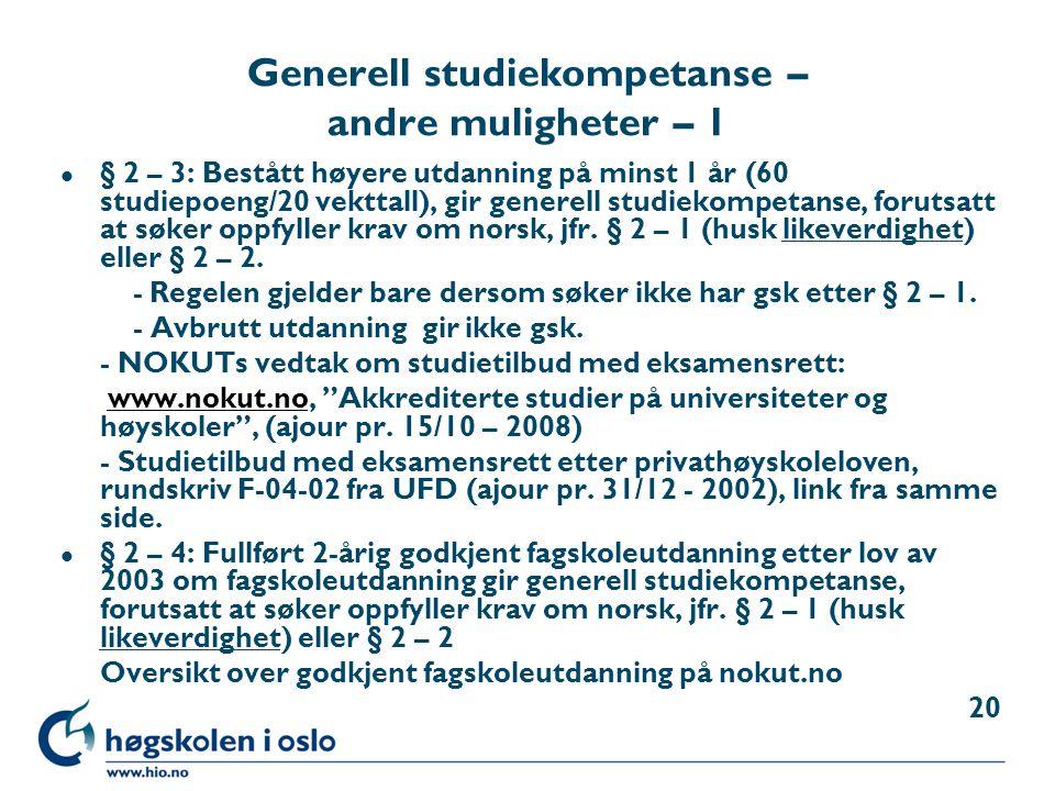 Generell studiekompetanse – andre muligheter – 1