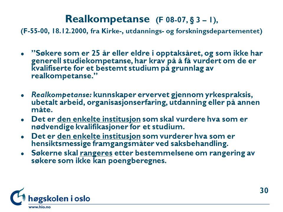 Realkompetanse (F 08-07, § 3 – 1), (F-55-00, 18. 12
