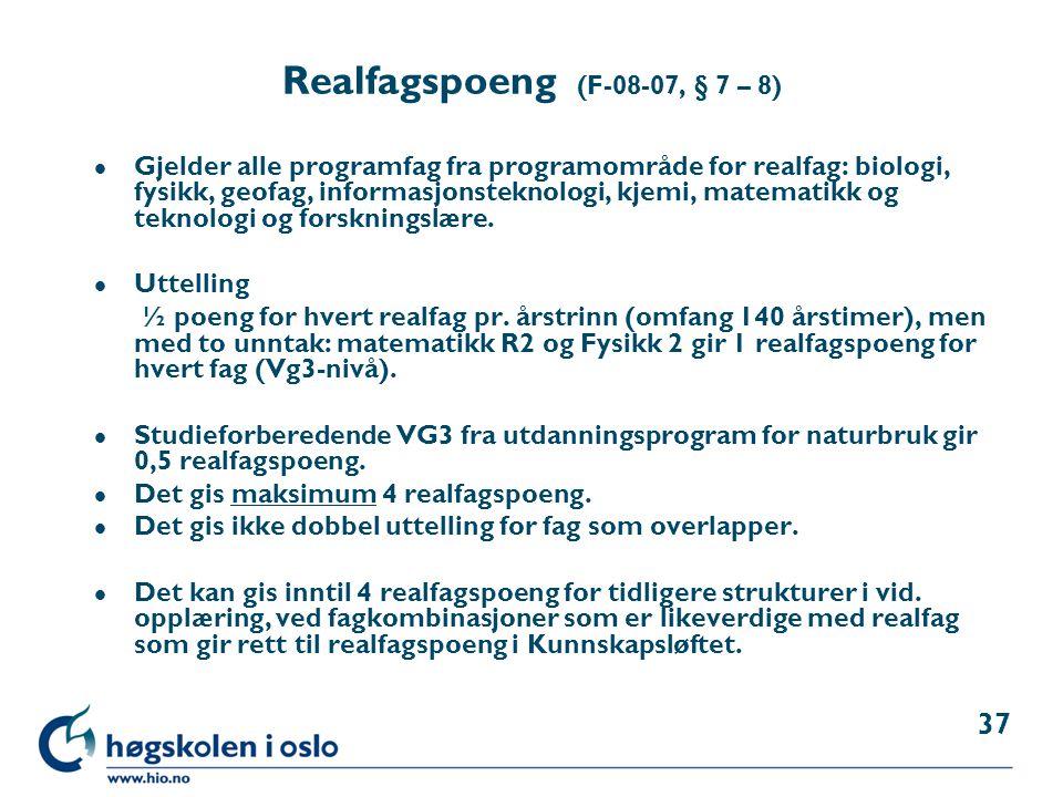 Realfagspoeng (F-08-07, § 7 – 8)