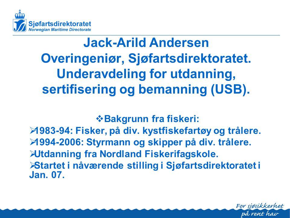 Jack-Arild Andersen Overingeniør, Sjøfartsdirektoratet