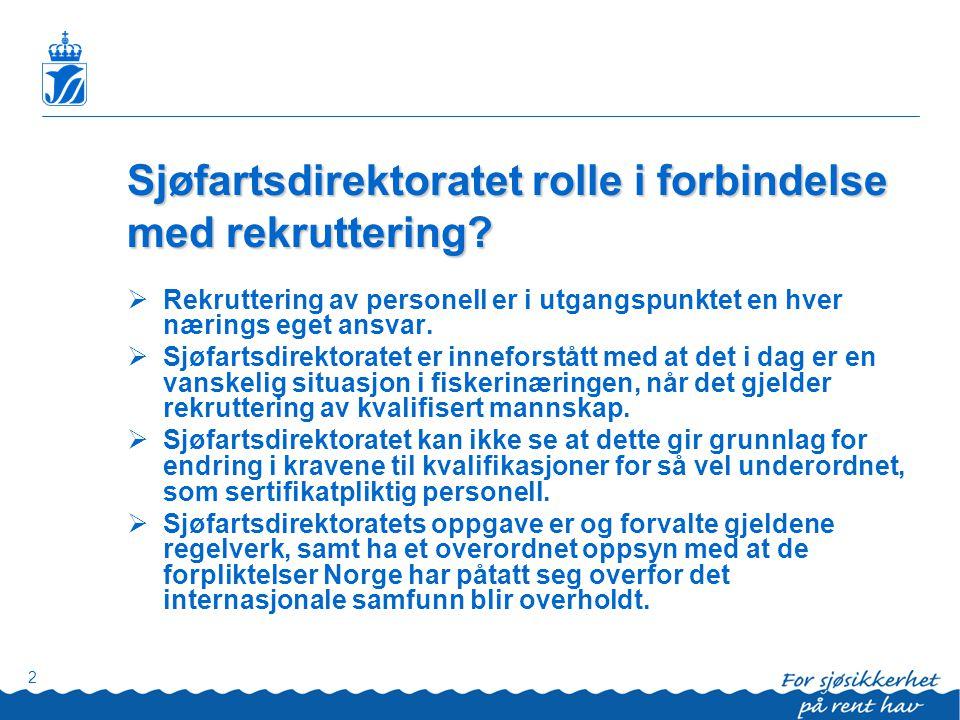 Sjøfartsdirektoratet rolle i forbindelse med rekruttering