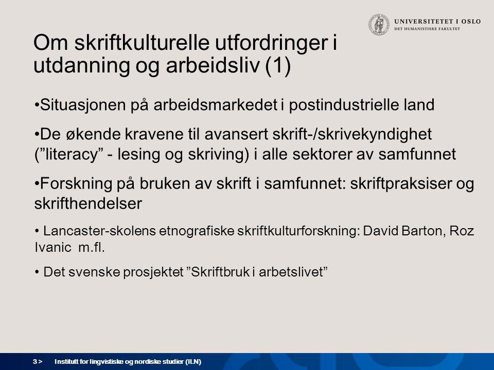 Om skriftkulturelle utfordringer i utdanning og arbeidsliv (1)
