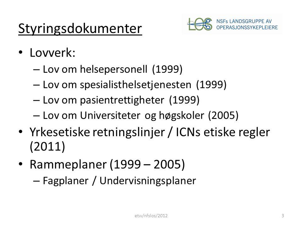 Styringsdokumenter Lovverk: