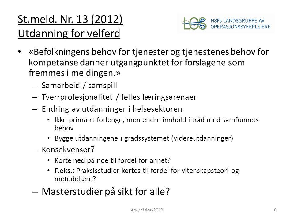 St.meld. Nr. 13 (2012) Utdanning for velferd