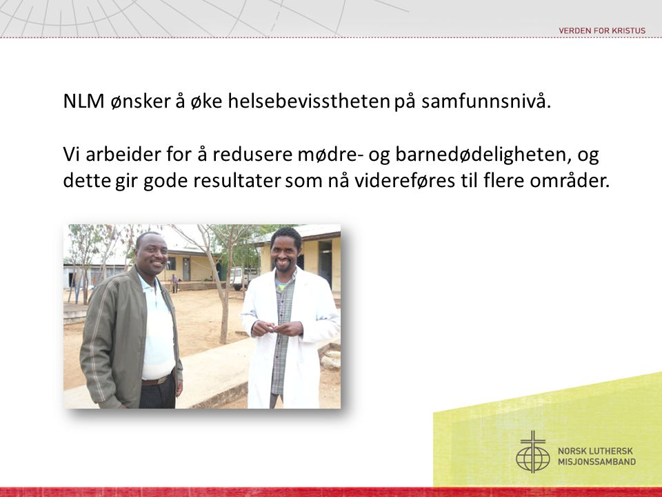 NLM ønsker å øke helsebevisstheten på samfunnsnivå.