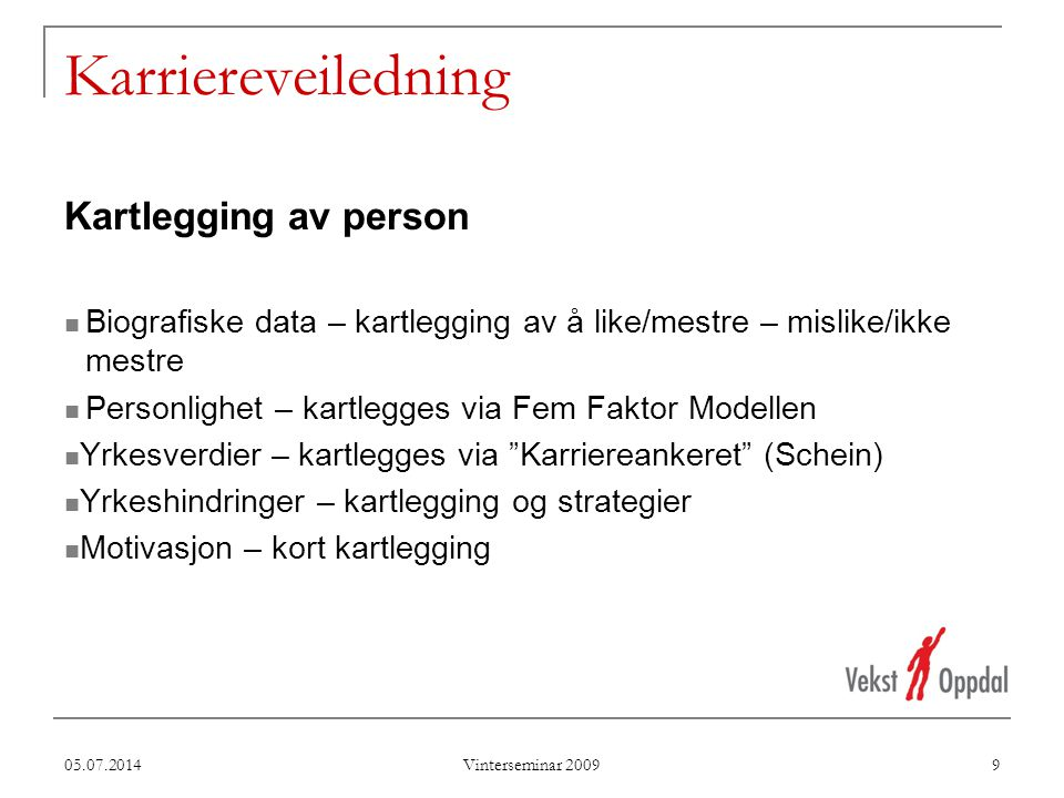 Karriereveiledning Kartlegging av person