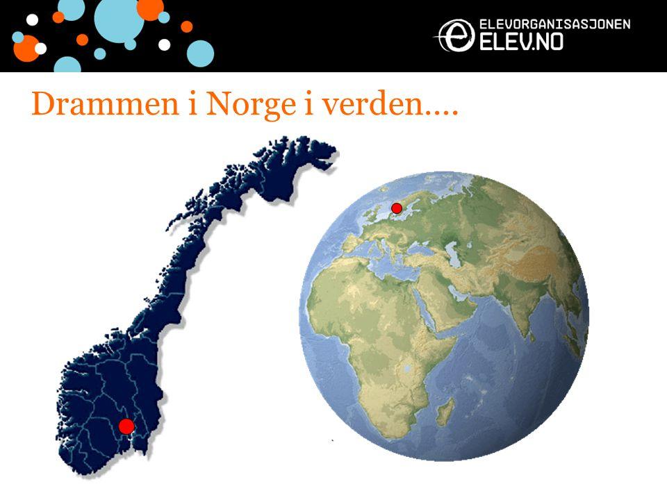 Drammen i Norge i verden….