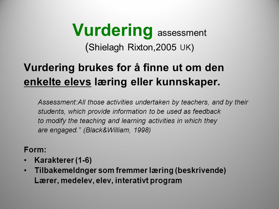 Vurdering assessment (Shielagh Rixton,2005 UK)‏
