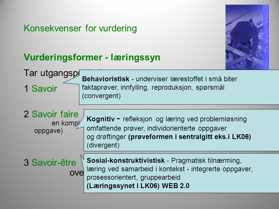 Konsekvenser for vurdering