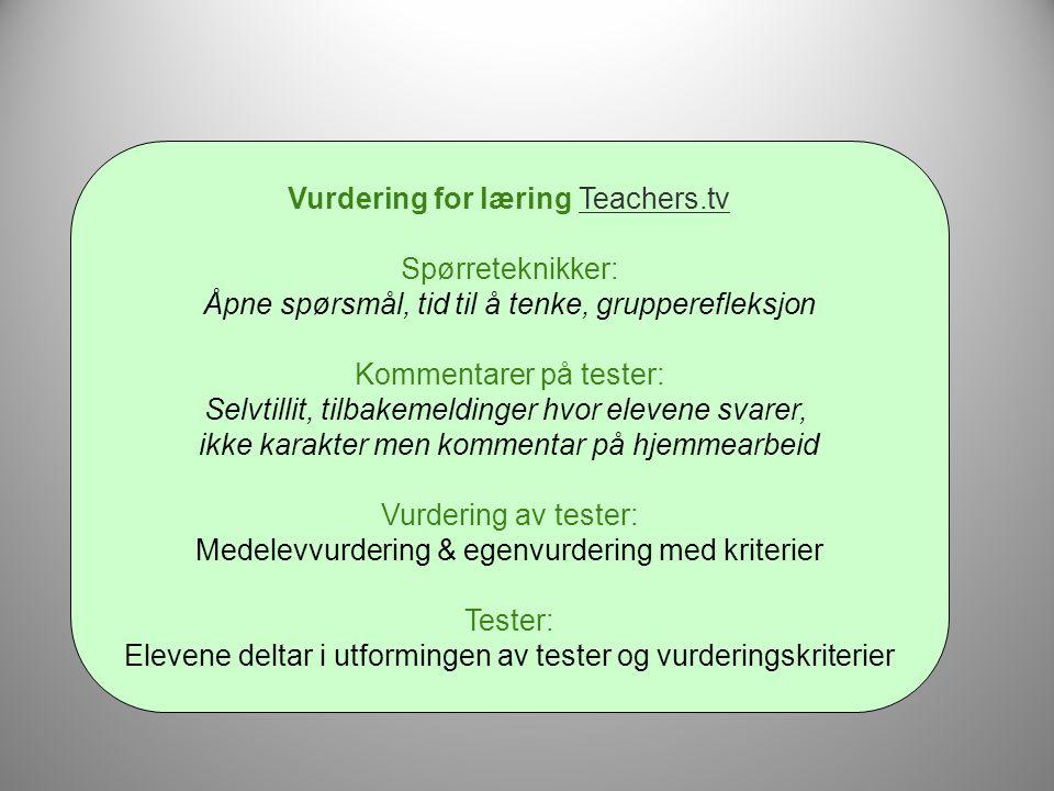 Vurdering for læring Teachers.tv Spørreteknikker:
