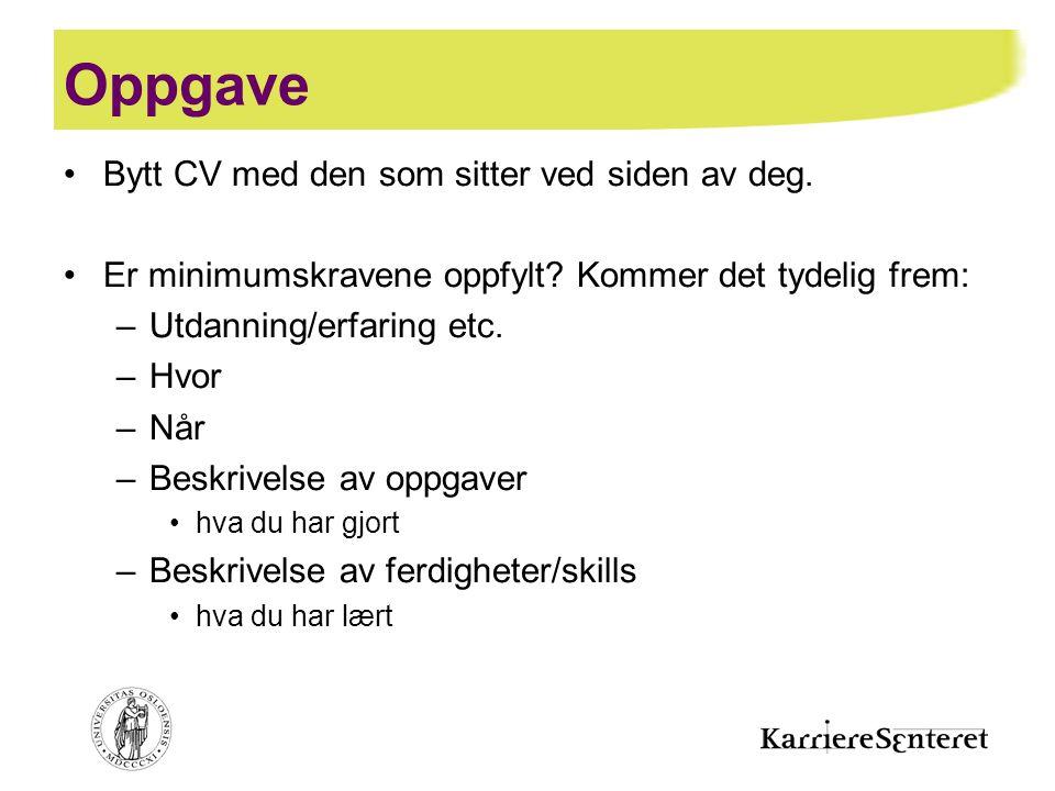 Oppgave Bytt CV med den som sitter ved siden av deg.